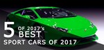 Five of the Best Sports Cars of 2017