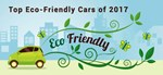 Top Eco-Friendly Cars of 2017